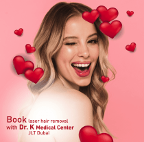 Limited Time Special Offers on Laser Hair Removal  in JLT Dubai | Dr. K Medical Center