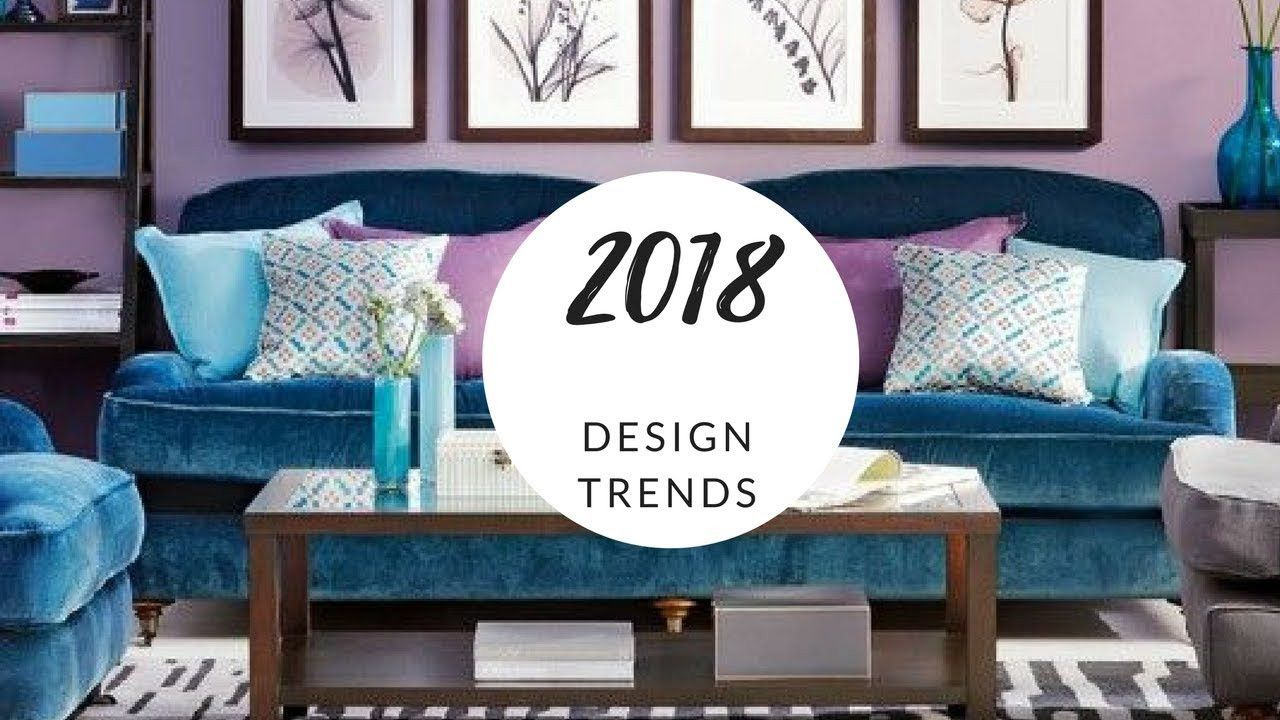 A Look at The New Decoration Trends for 2018